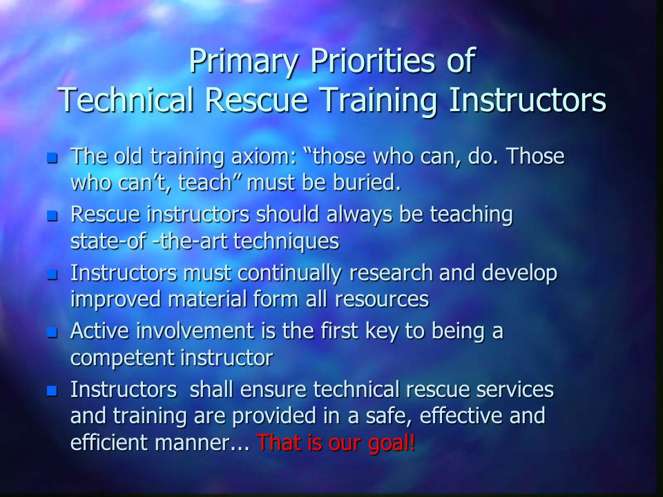 Primary Priorities of Technical Rescue Training Instructors