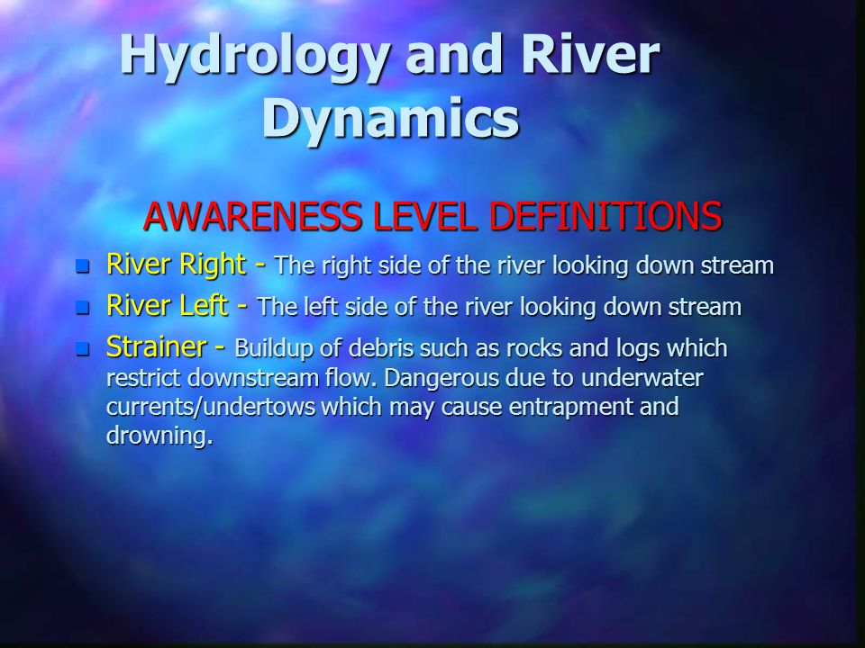 Hydrology and River Dynamics