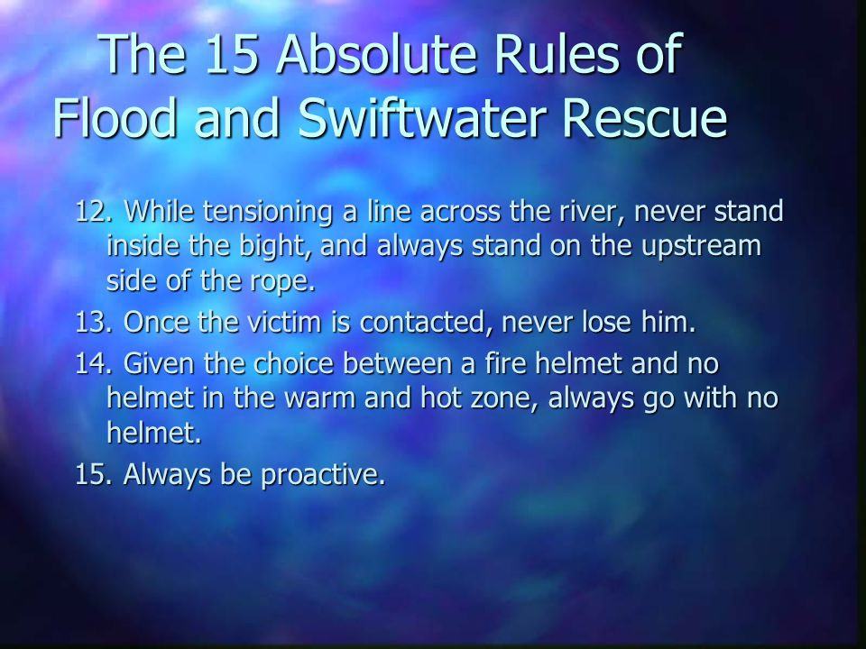 The 15 Absolute Rules of Flood and Swiftwater Rescue