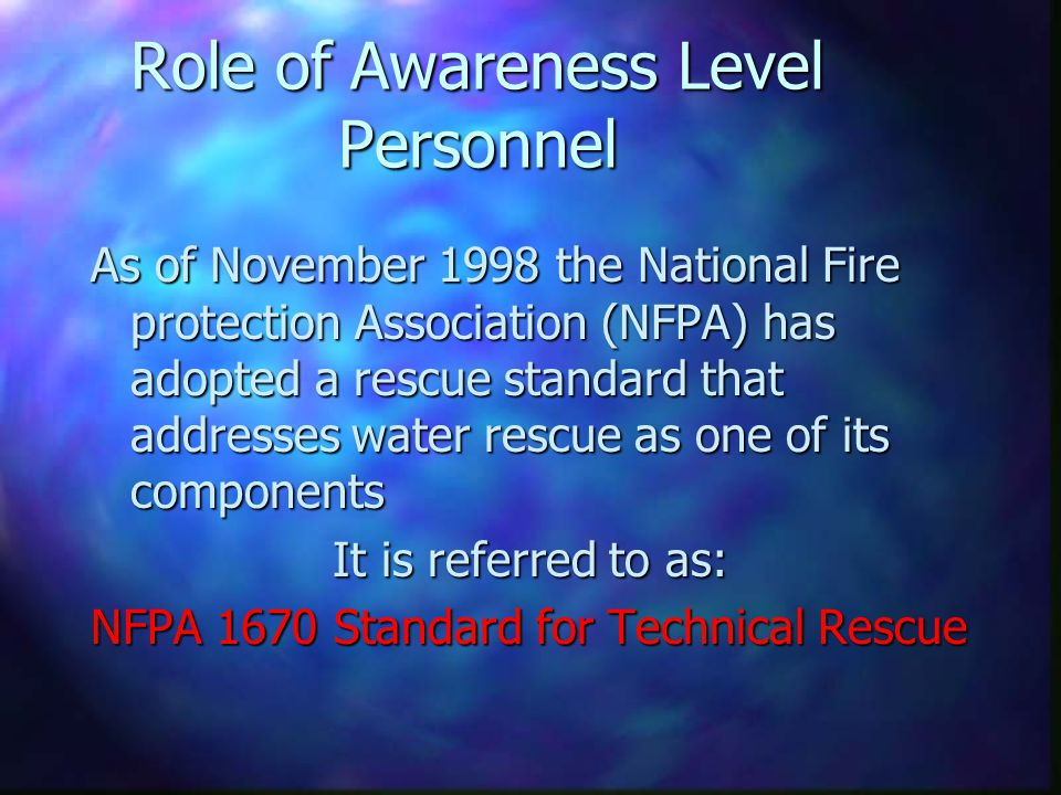 Role of Awareness Level Personnel