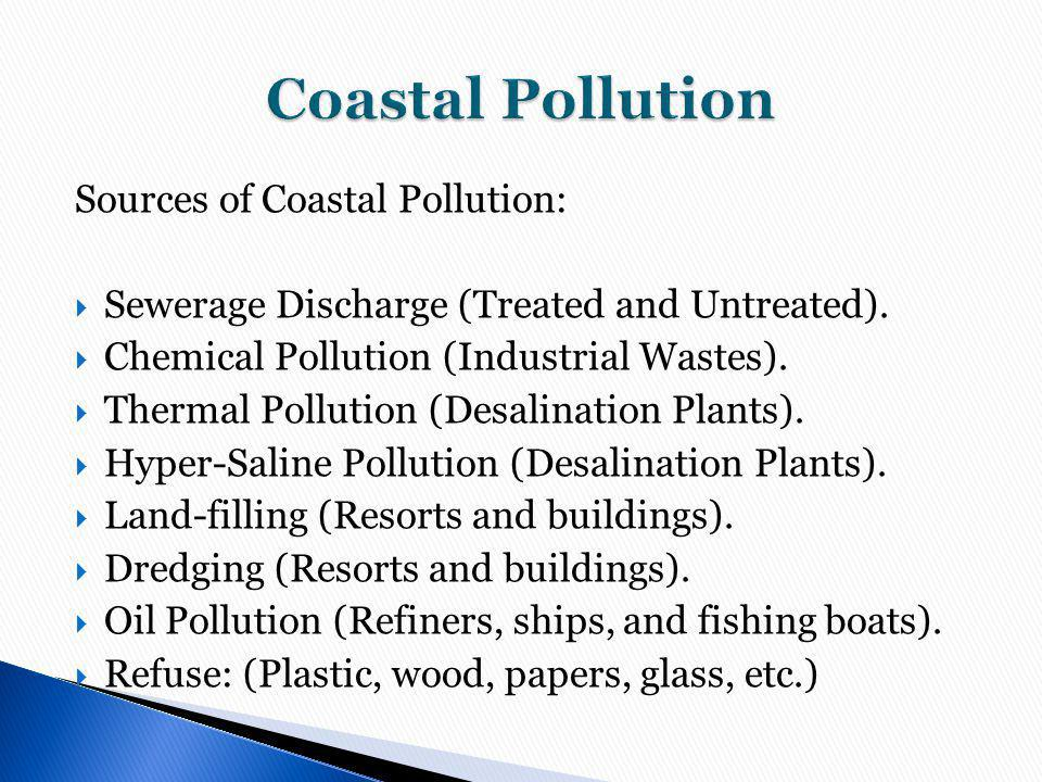 Coastal Pollution Sources of Coastal Pollution: