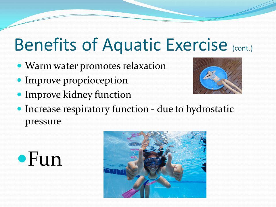 Benefits of Aquatic Exercise (cont.)