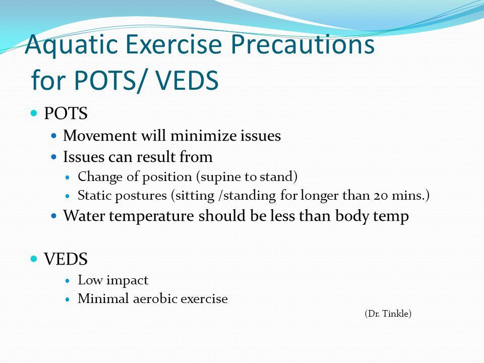 Aquatic Exercise Precautions for POTS/ VEDS