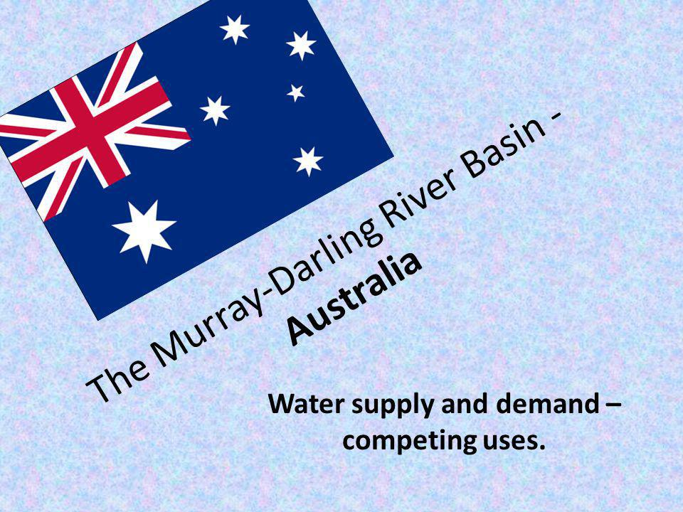 The Murray-Darling River Basin - Australia