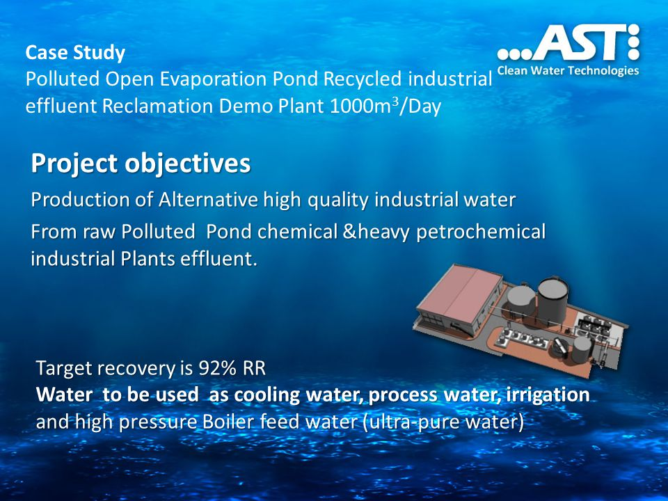 Case Study Polluted Open Evaporation Pond Recycled industrial effluent Reclamation Demo Plant 1000m3/Day