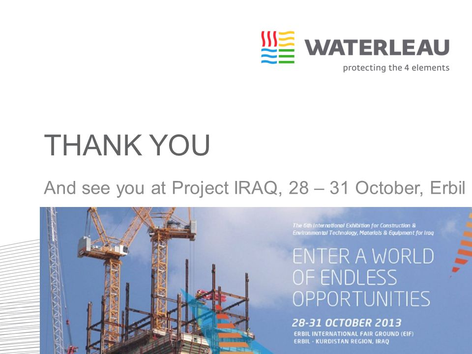 Thank you And see you at Project IRAQ, 28 – 31 October, Erbil