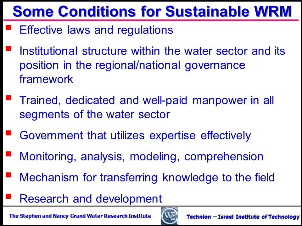 Some Conditions for Sustainable WRM