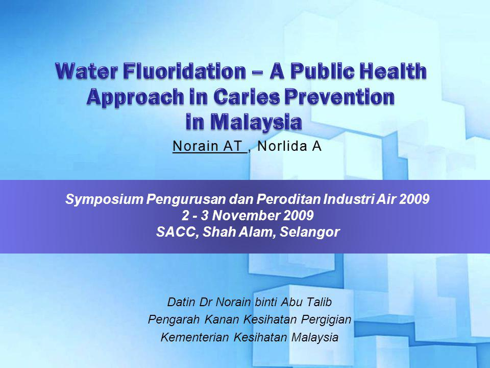 Water Fluoridation – A Public Health Approach in Caries Prevention