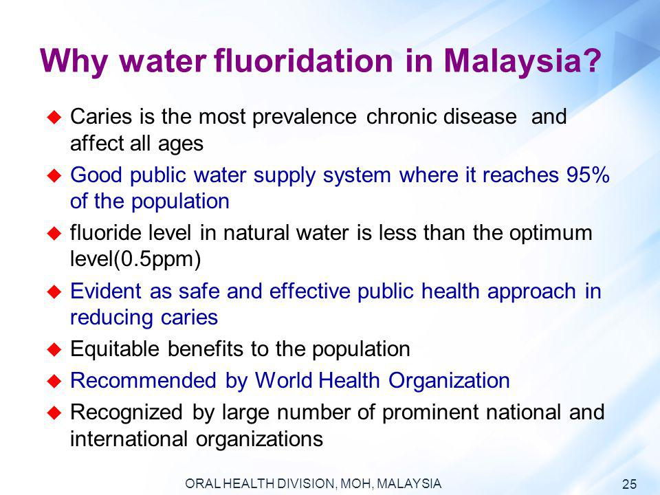 Why water fluoridation in Malaysia
