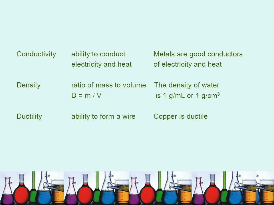 Conductivity ability to conduct Metals are good conductors