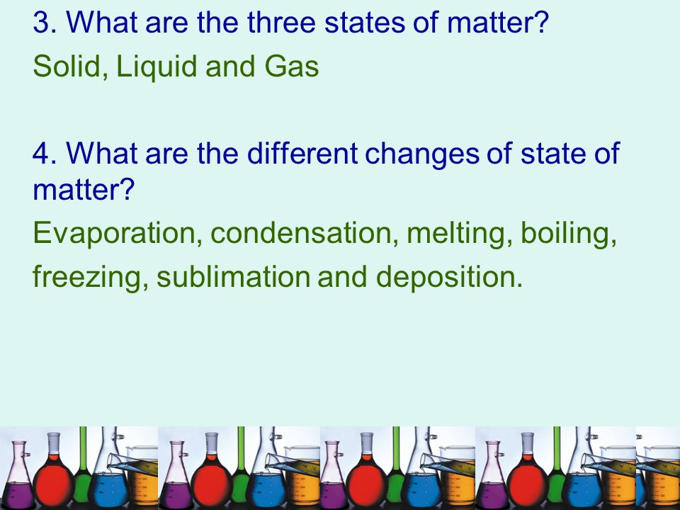 3. What are the three states of matter