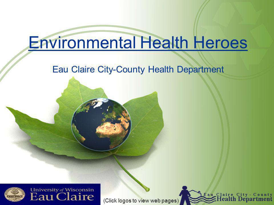 Environmental Health Heroes