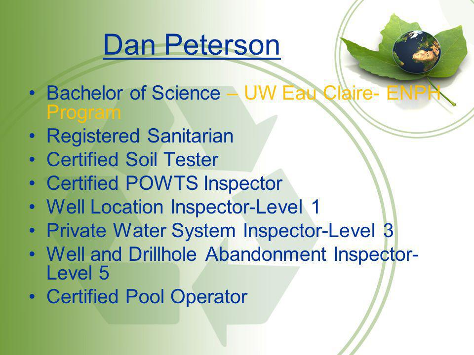Dan Peterson Bachelor of Science – UW Eau Claire- ENPH Program
