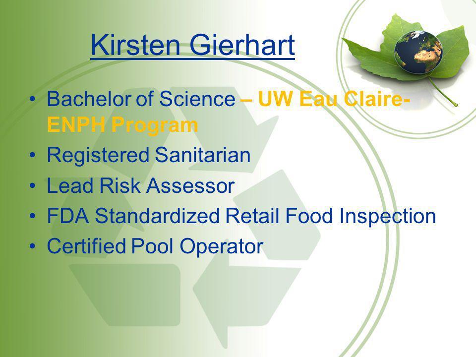 Kirsten Gierhart Bachelor of Science – UW Eau Claire- ENPH Program