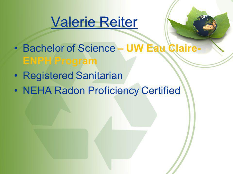 Valerie Reiter Bachelor of Science – UW Eau Claire- ENPH Program