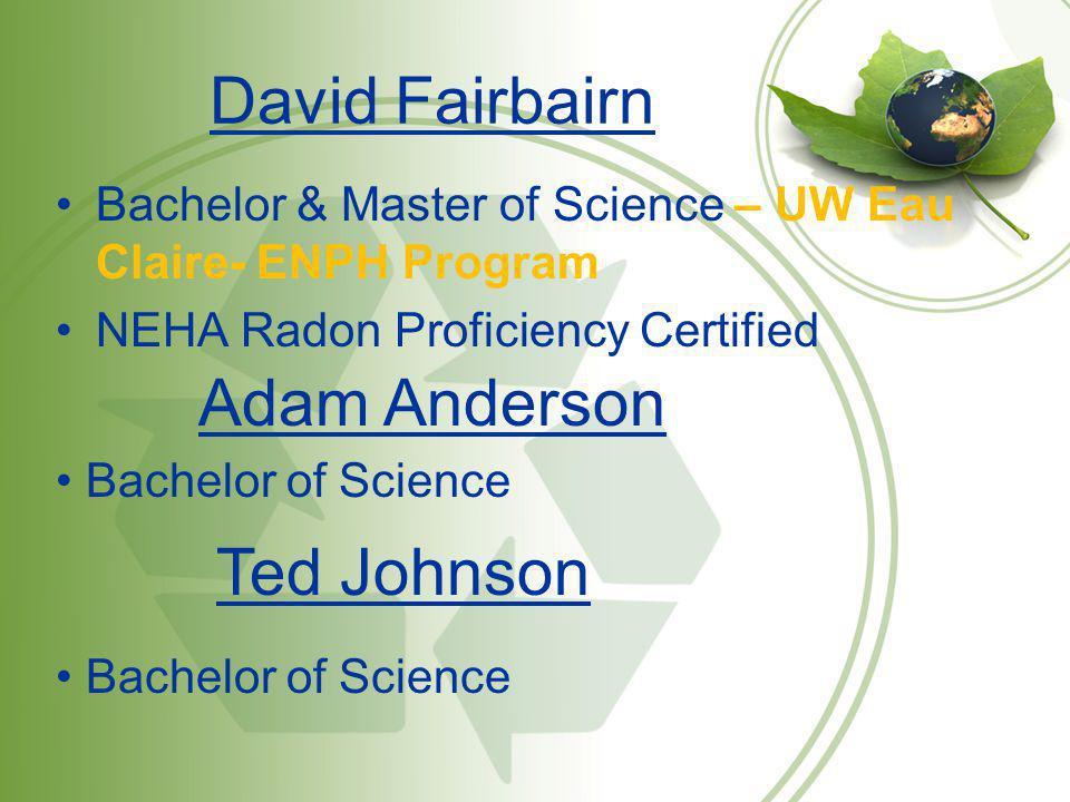 David Fairbairn Adam Anderson Ted Johnson