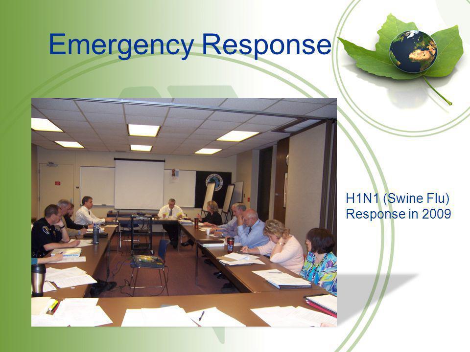 Emergency Response H1N1 (Swine Flu) Response in 2009