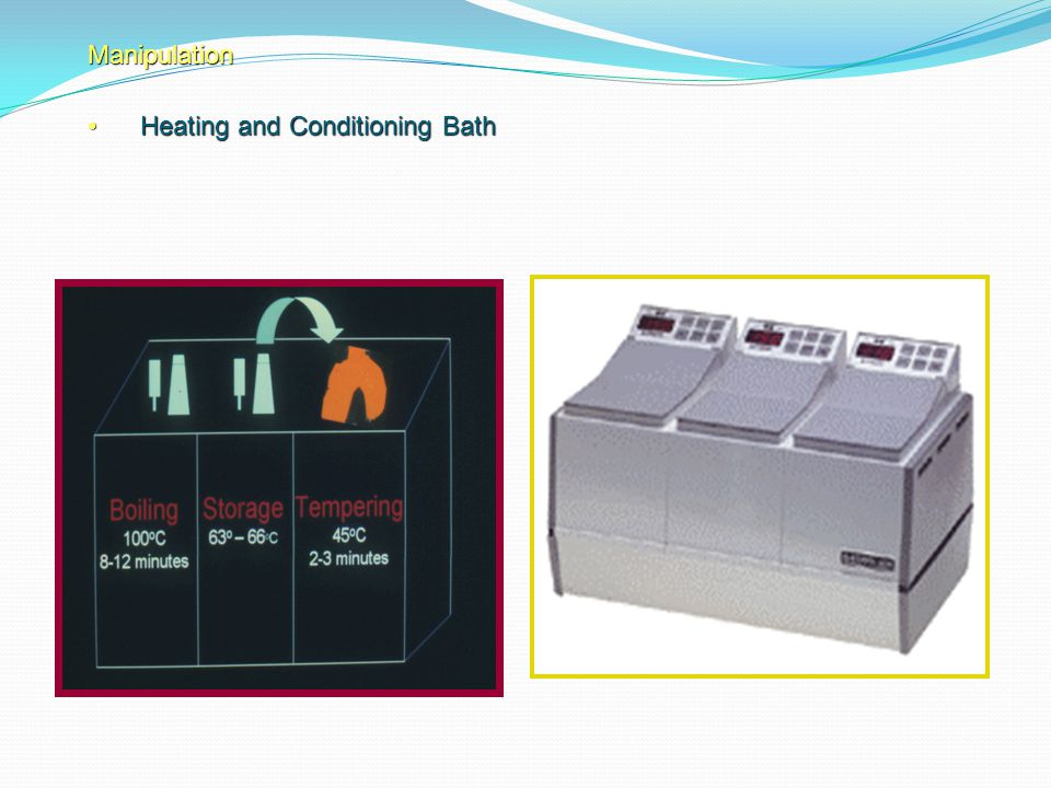 Manipulation Heating and Conditioning Bath