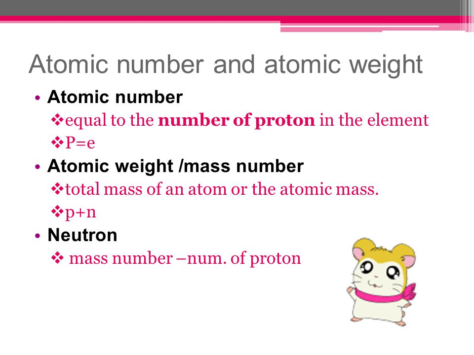 Atomic number and atomic weight