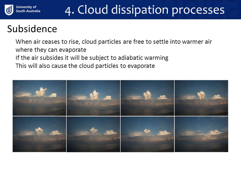 4. Cloud dissipation processes