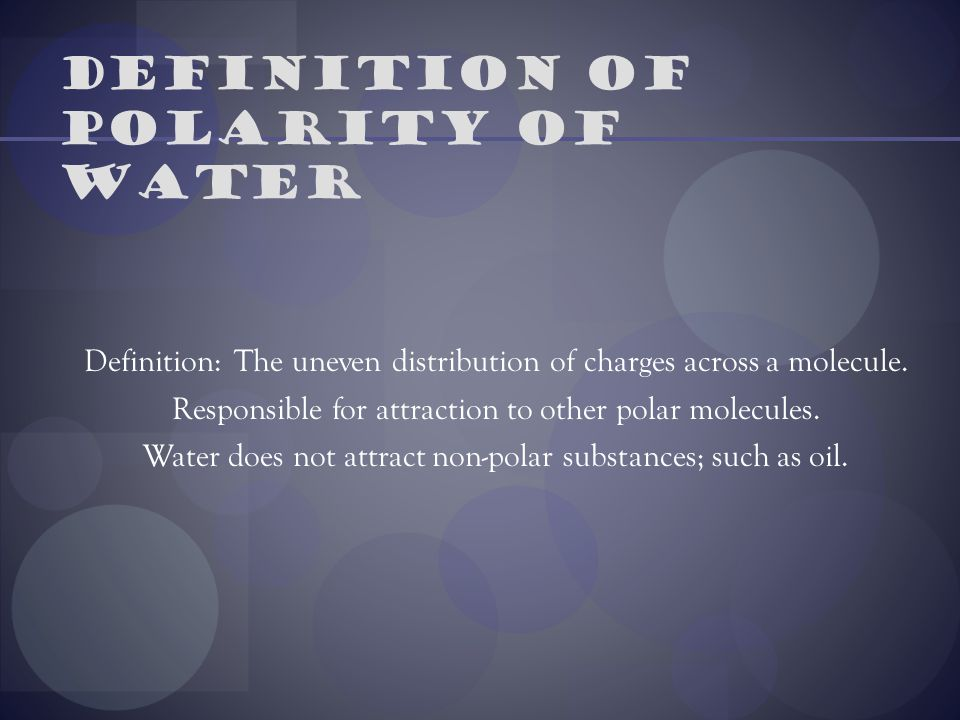 Definition of polarity of water