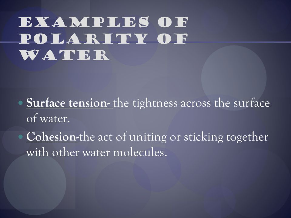 Examples of Polarity of water