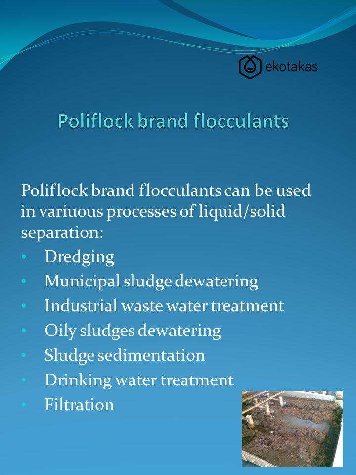 Poliflock brand flocculants