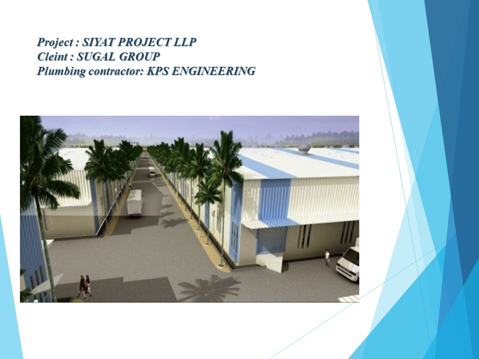 Project : SIYAT PROJECT LLP Cleint : SUGAL GROUP Plumbing contractor: KPS ENGINEERING