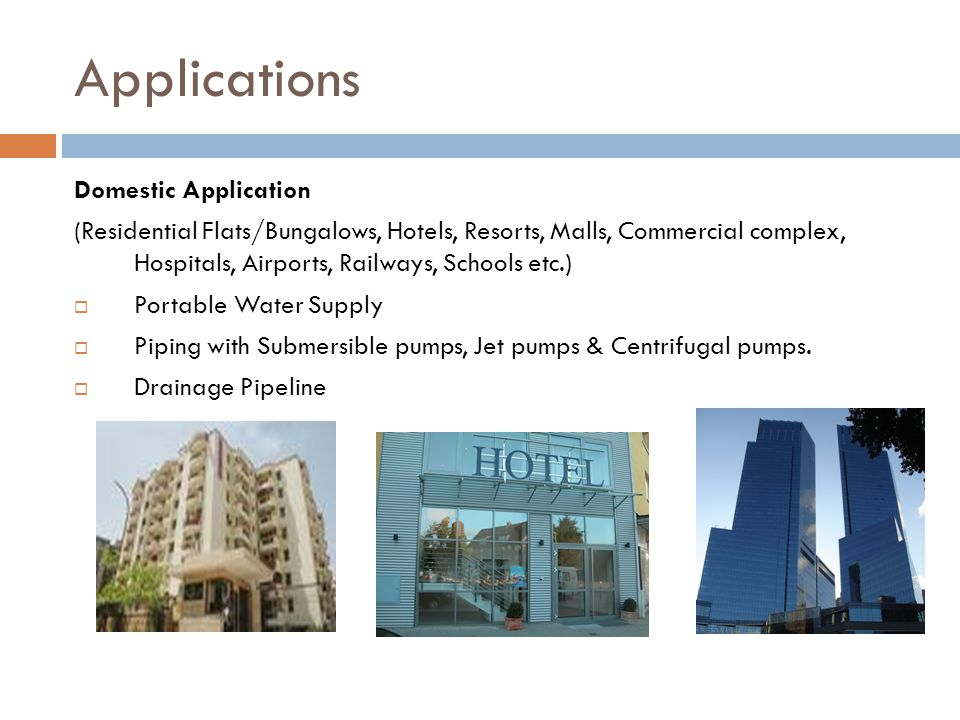 Applications Domestic Application