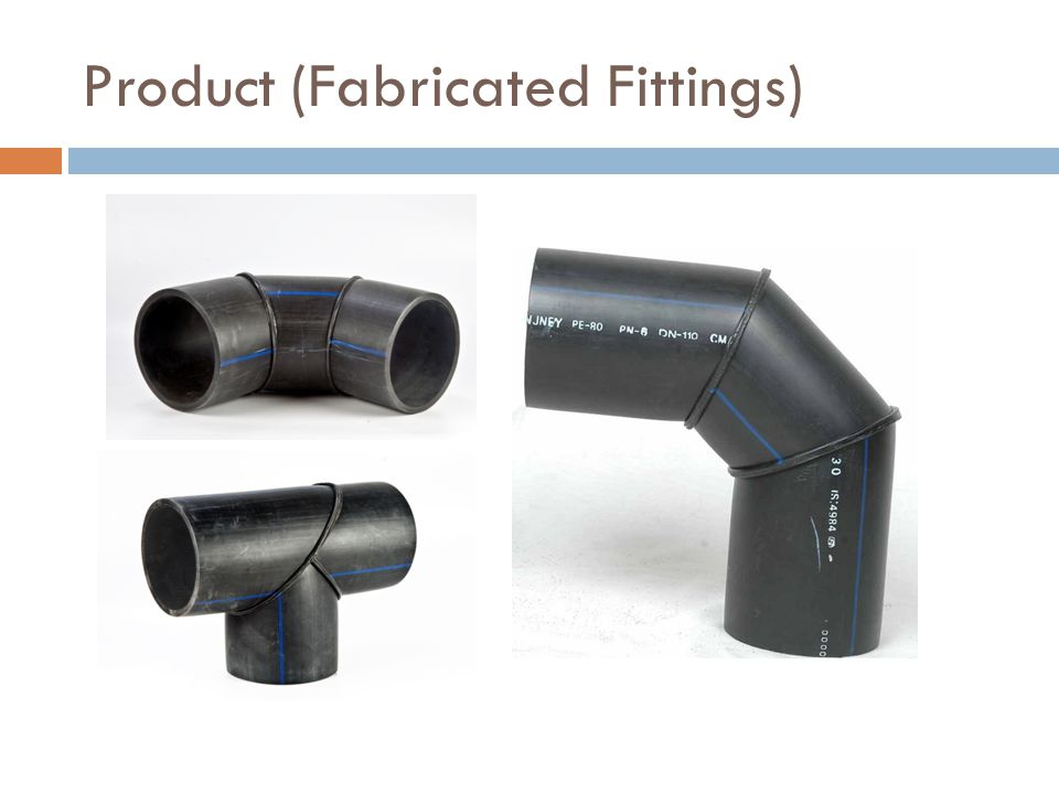 Product (Fabricated Fittings)