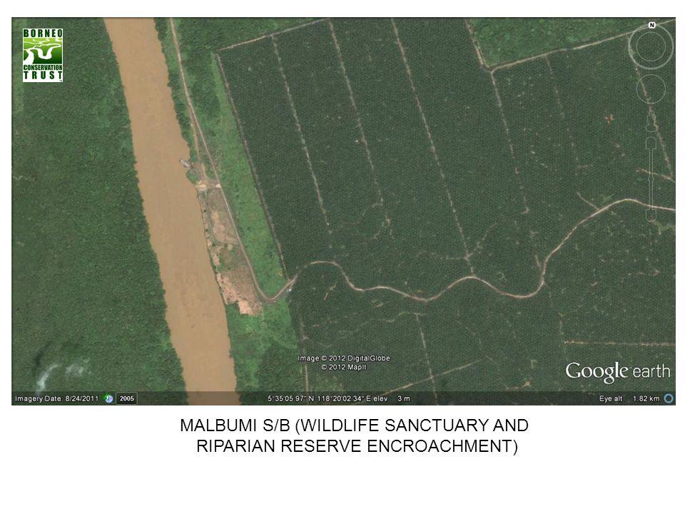 MALBUMI S/B (WILDLIFE SANCTUARY AND RIPARIAN RESERVE ENCROACHMENT)