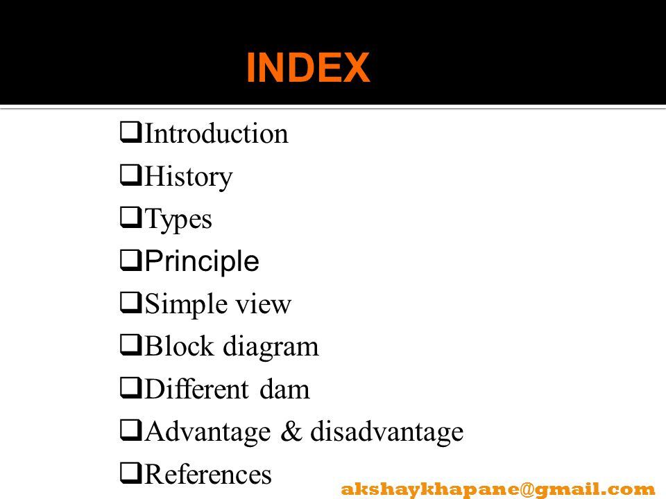 INDEX Introduction History Types Principle Simple view Block diagram