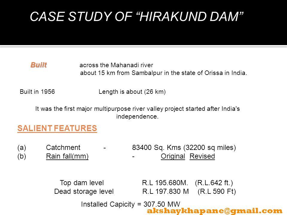 CASE STUDY OF HIRAKUND DAM