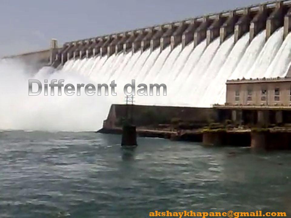 Different dam akshaykhapane@gmail.com