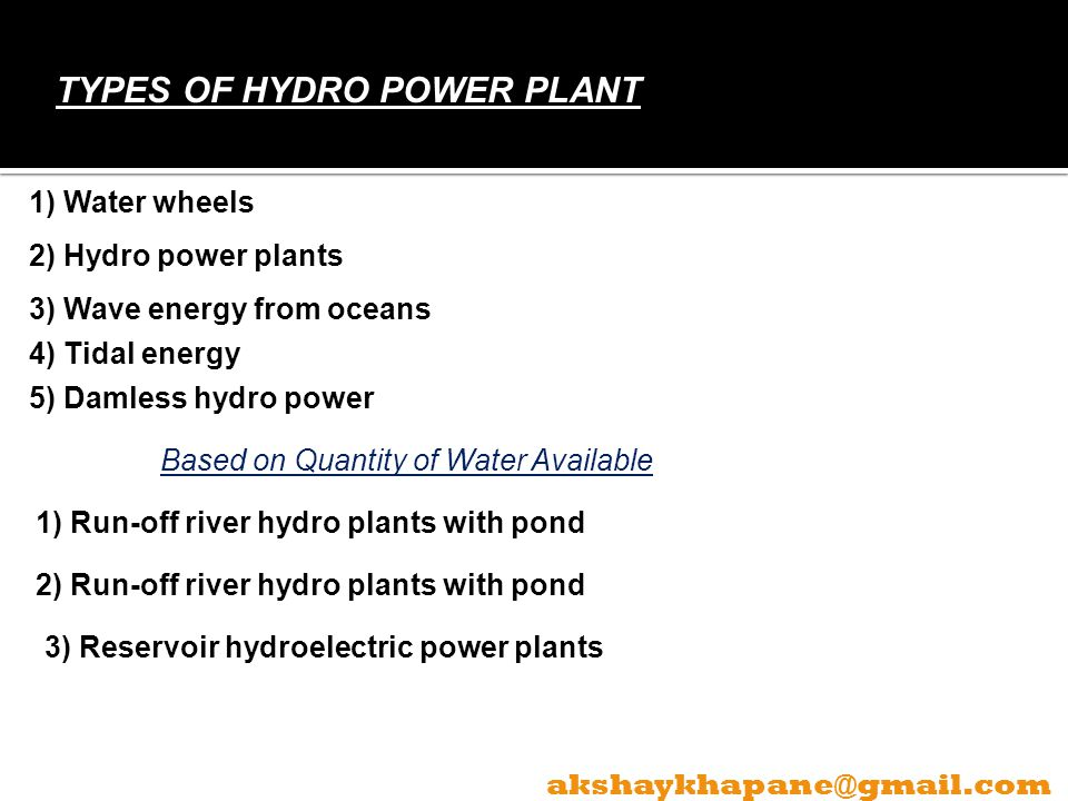TYPES OF HYDRO POWER PLANT