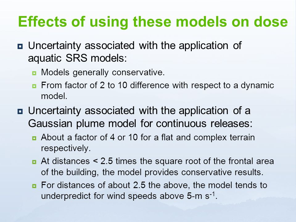 Effects of using these models on dose