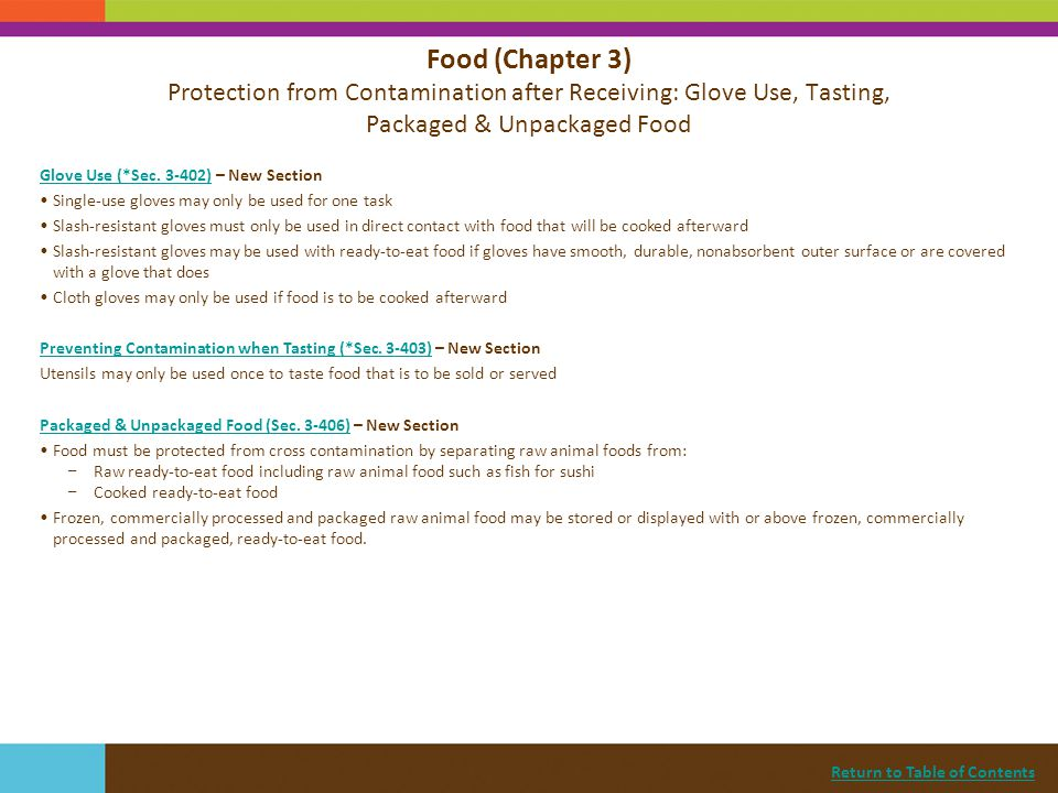 Food (Chapter 3) Protection from Contamination after Receiving: Glove Use, Tasting, Packaged & Unpackaged Food