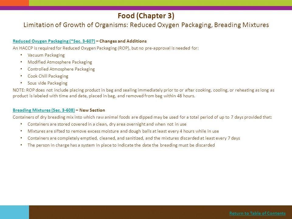 Food (Chapter 3) Limitation of Growth of Organisms: Reduced Oxygen Packaging, Breading Mixtures