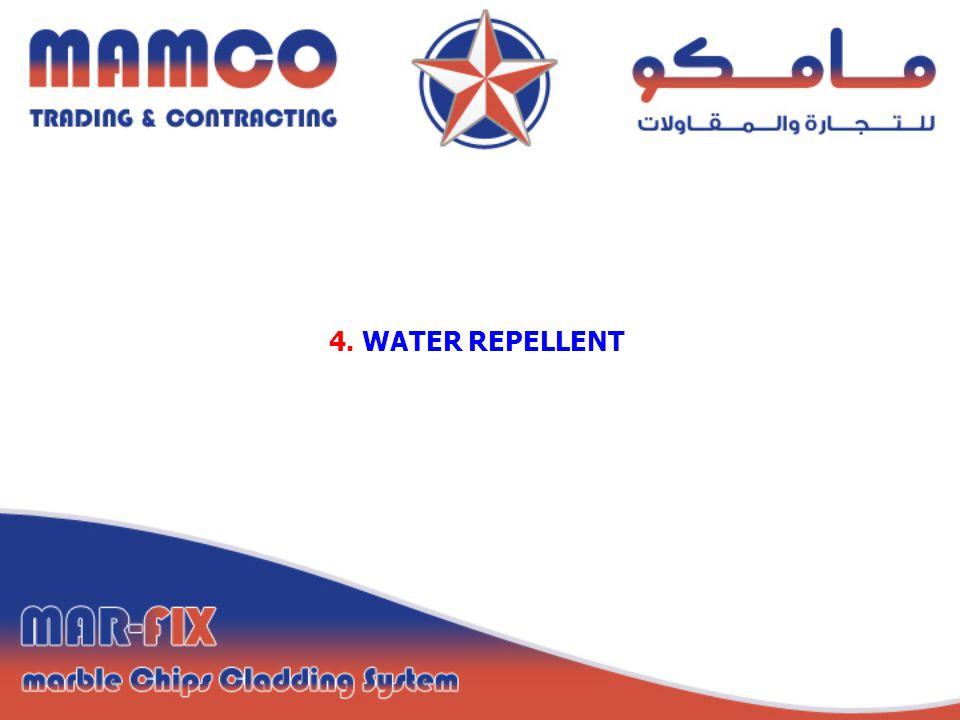 4. WATER REPELLENT
