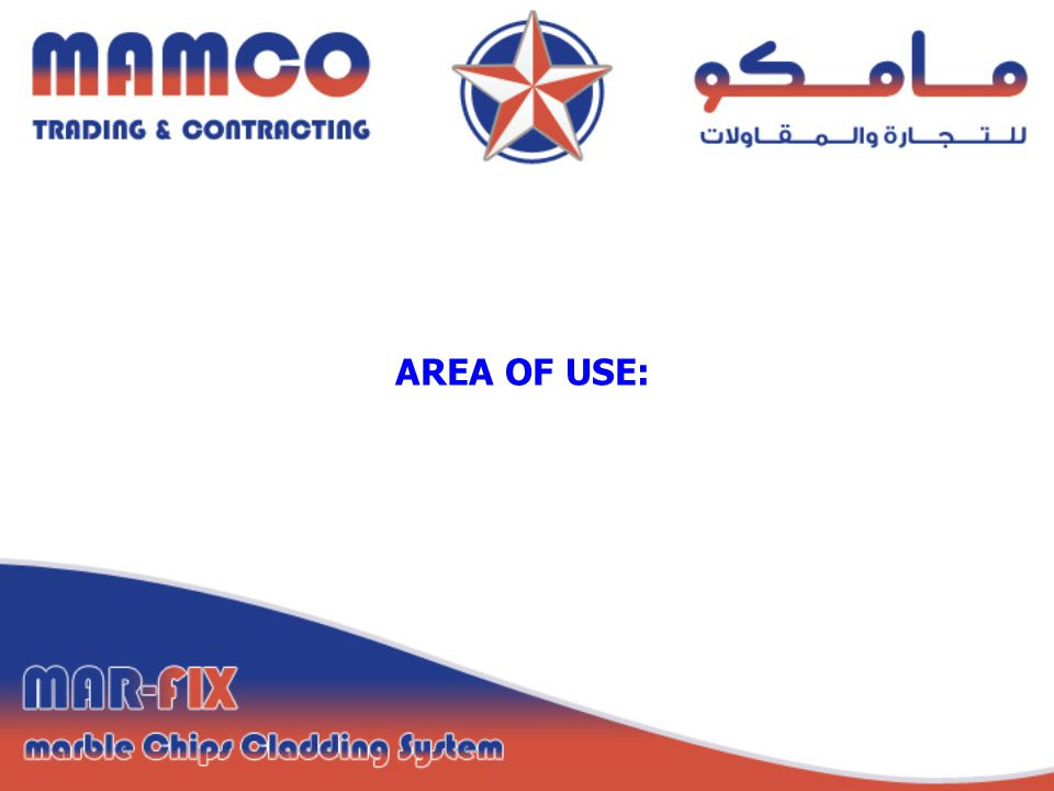 AREA OF USE: