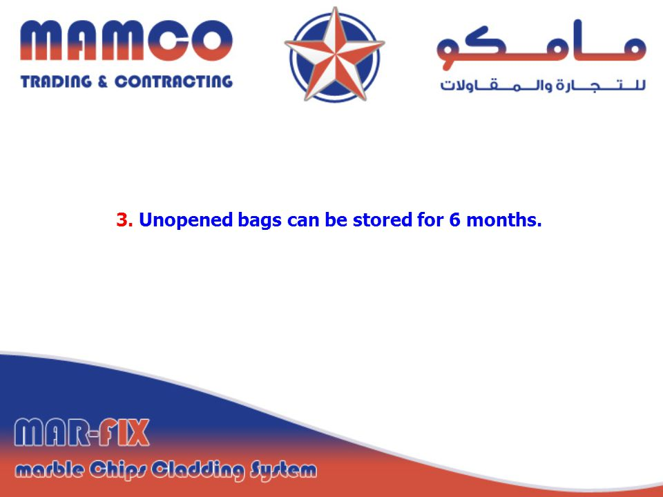 3. Unopened bags can be stored for 6 months.