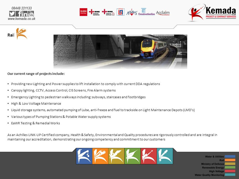 Rail Our current range of projects include: