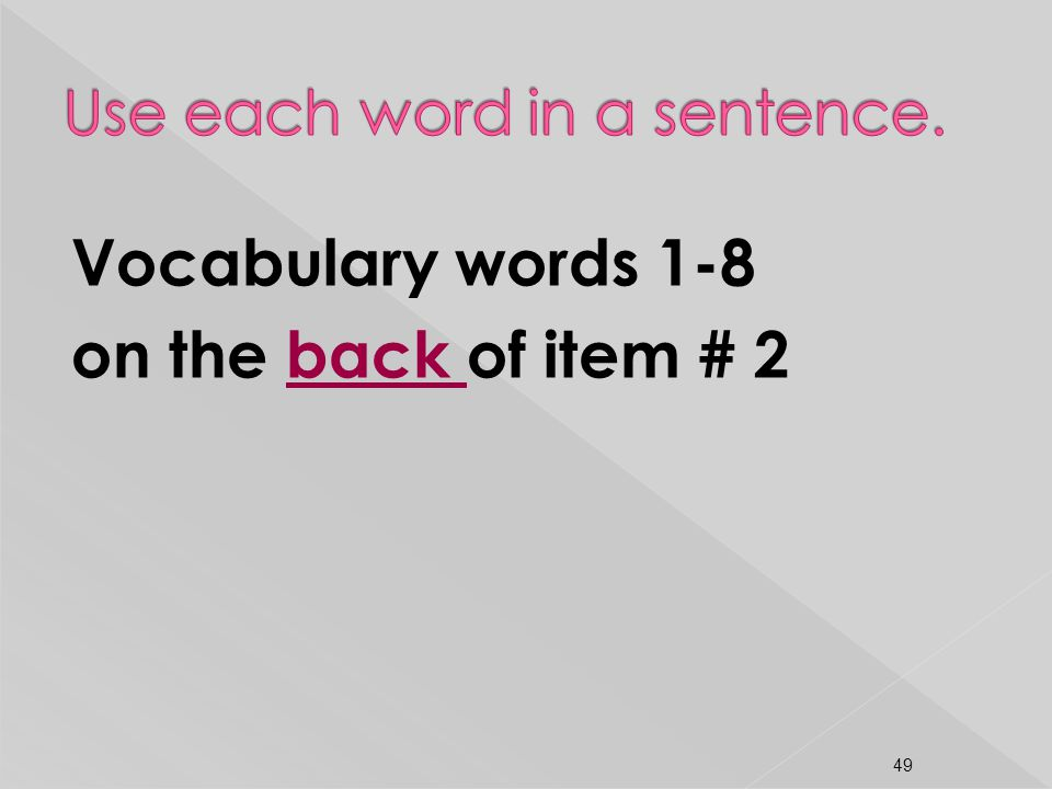 Use each word in a sentence.