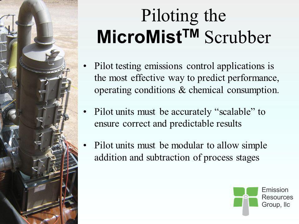 Piloting the MicroMistTM Scrubber
