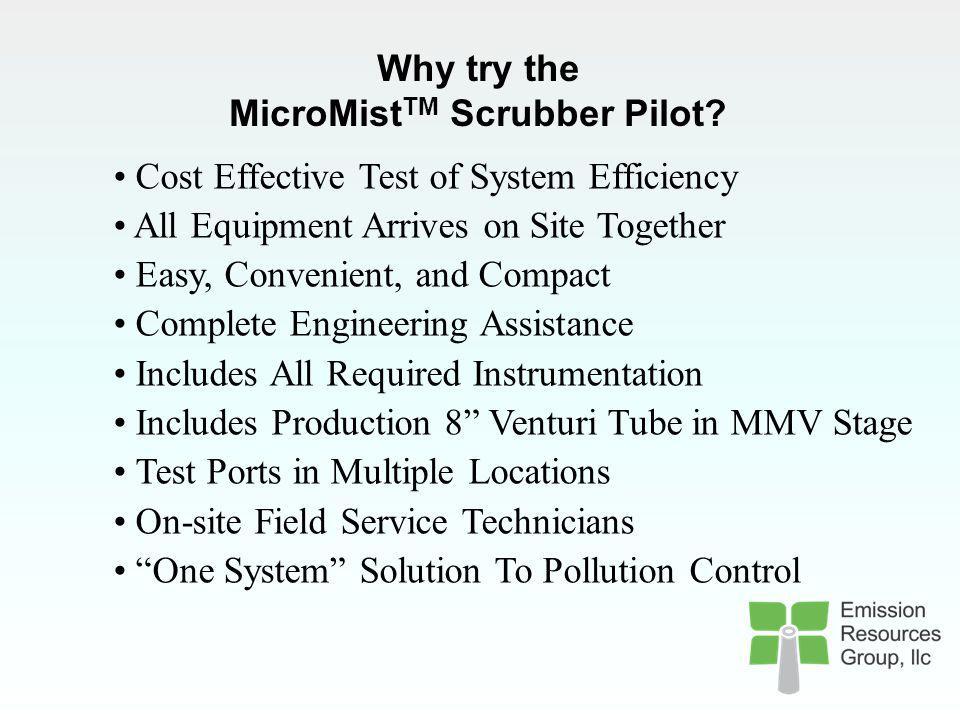 MicroMistTM Scrubber Pilot