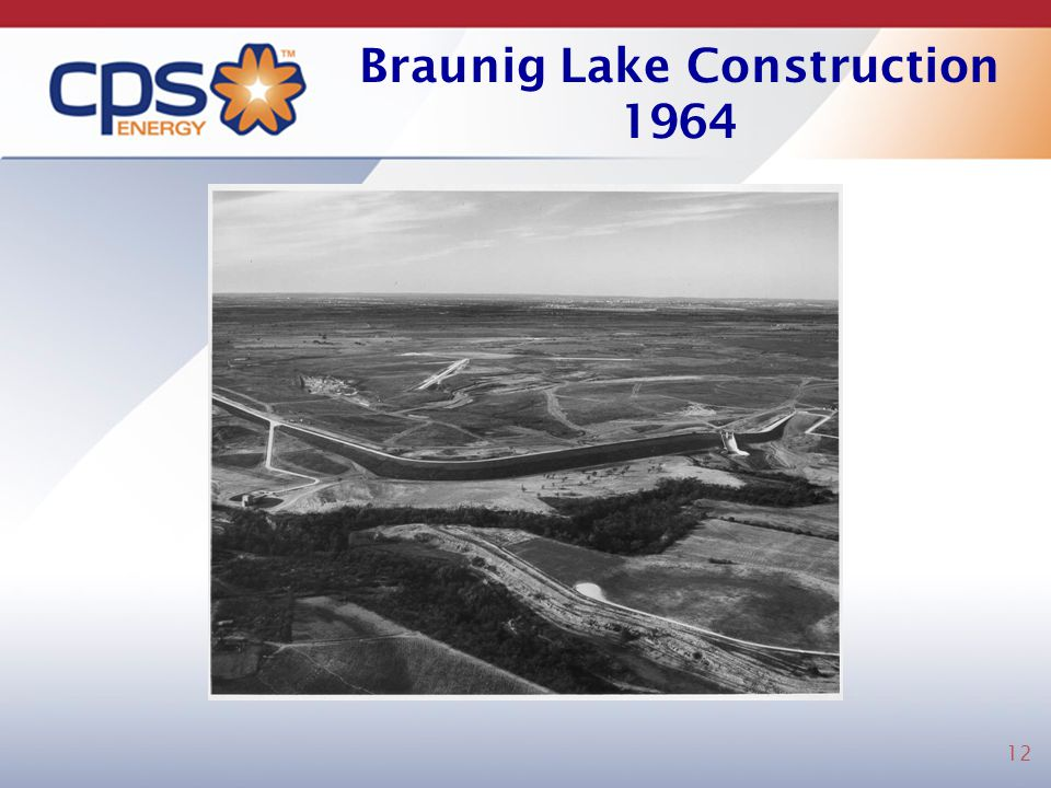 Braunig Lake Construction 1964