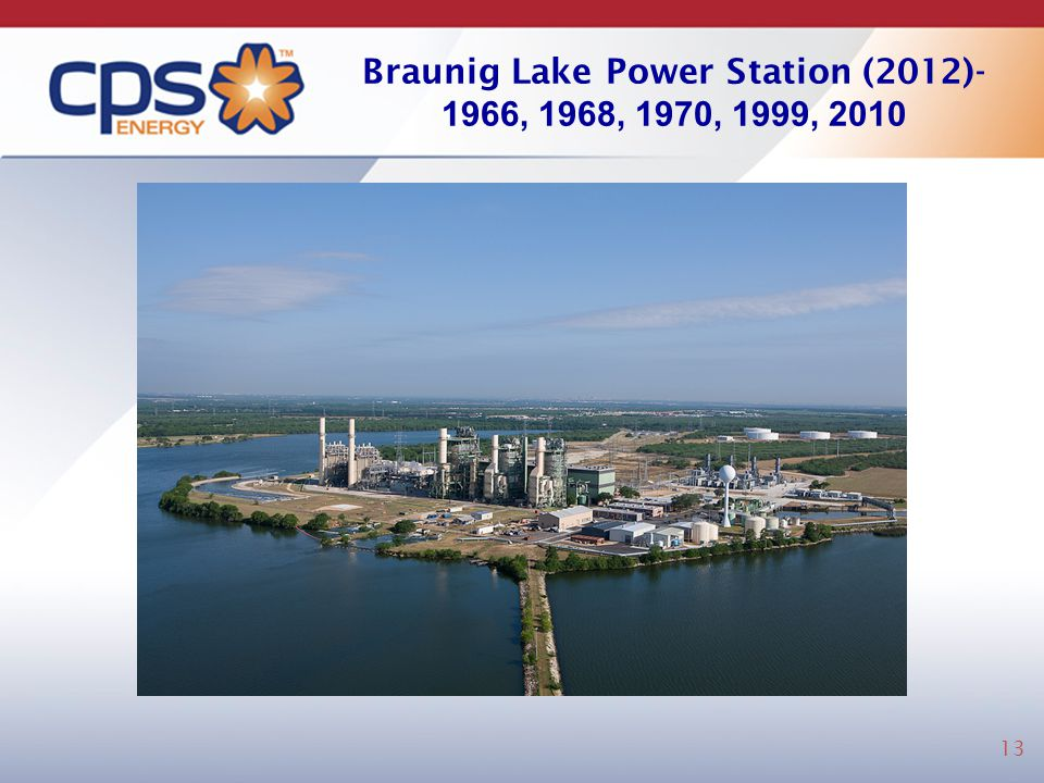 Braunig Lake Power Station (2012)- 1966, 1968, 1970, 1999, 2010