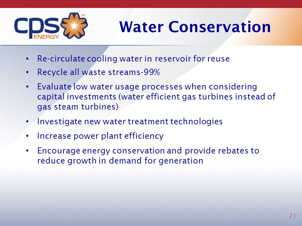 Water Conservation Re-circulate cooling water in reservoir for reuse