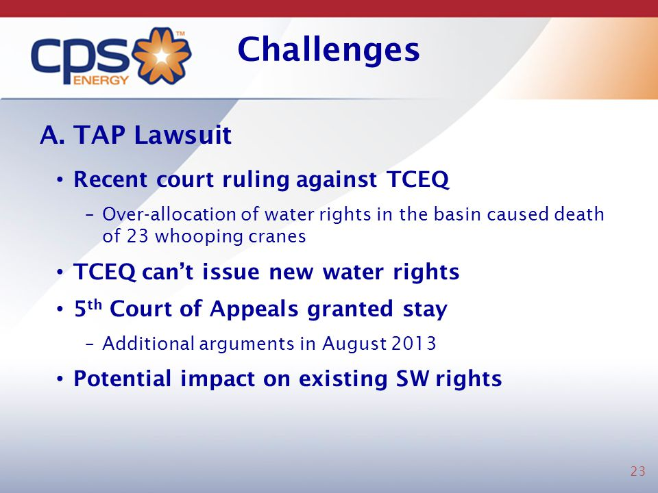 Challenges A. TAP Lawsuit Recent court ruling against TCEQ