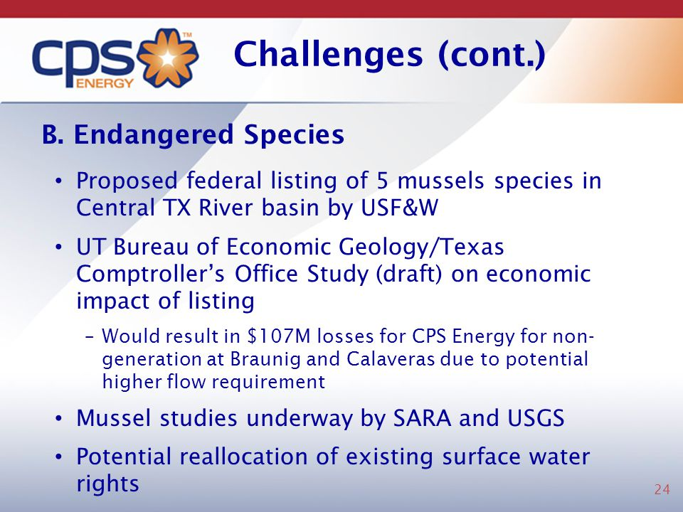 Challenges (cont.) B. Endangered Species